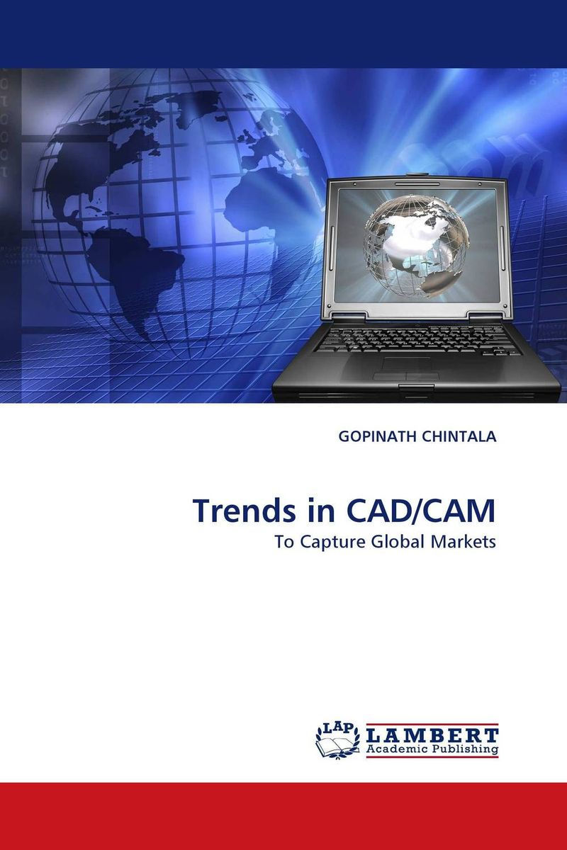 Trends in CAD/CAM knowledge management model for product process design and development