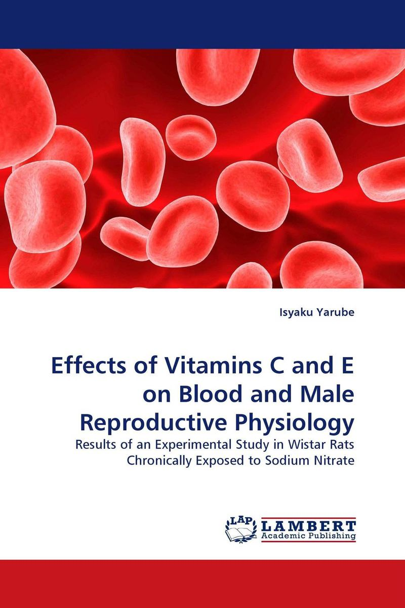 Effects of Vitamins C and E on Blood and Male Reproductive Physiology набор крем sea of spa beauty vitamins a e