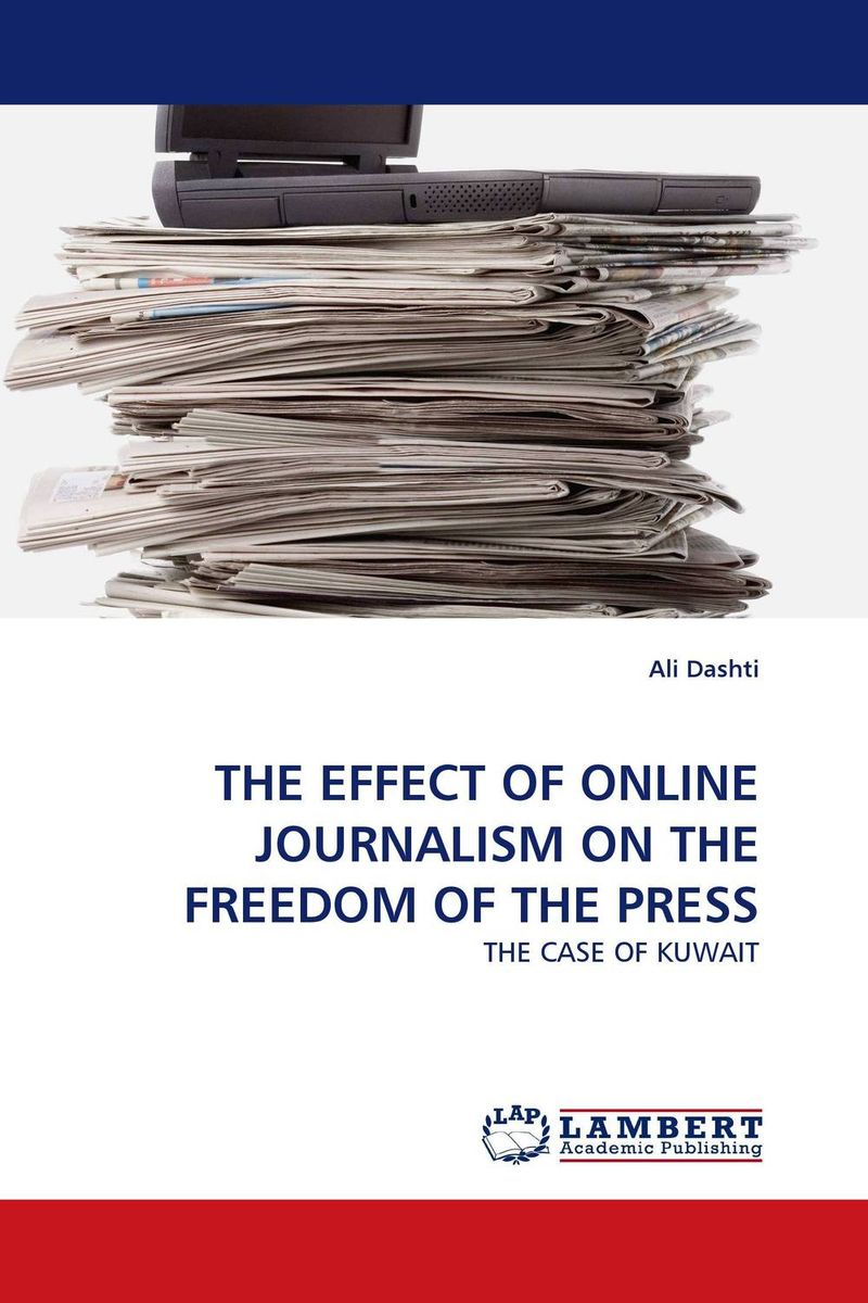 THE EFFECT OF ONLINE JOURNALISM ON THE FREEDOM OF THE PRESS mart laar the power of freedom