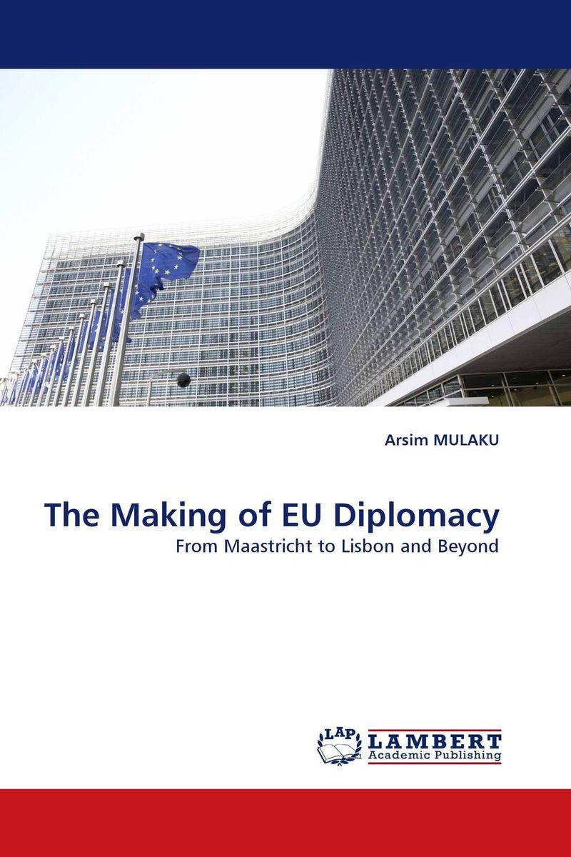 The Making of EU Dip...