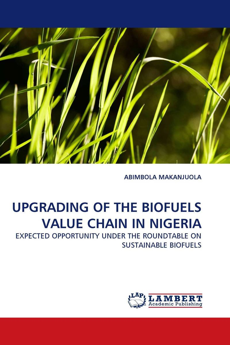 UPGRADING OF THE BIOFUELS VALUE CHAIN IN NIGERIA honey value chain analysis