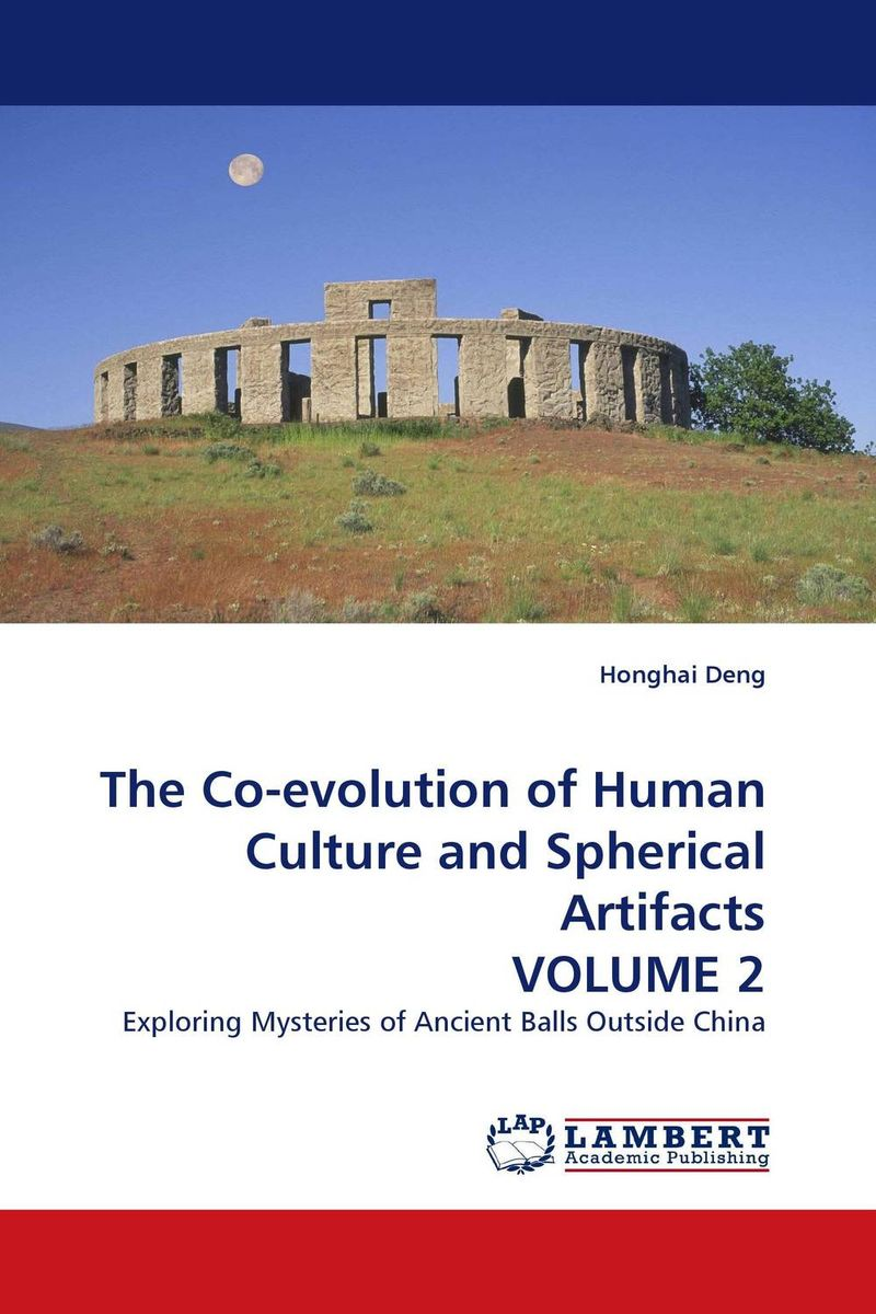 The Co-evolution of Human Culture and Spherical Artifacts VOLUME 2 choral singing in human culture and evolution