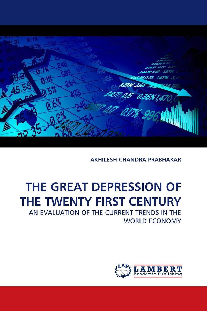 THE GREAT DEPRESSION OF THE TWENTY FIRST CENTURY paul krugman the return of depression economics