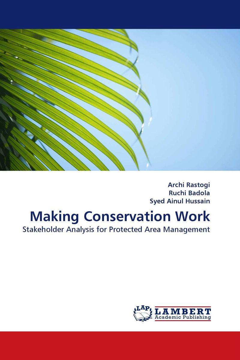 Making Conservation Work survival of local knowledge about management of natural resources