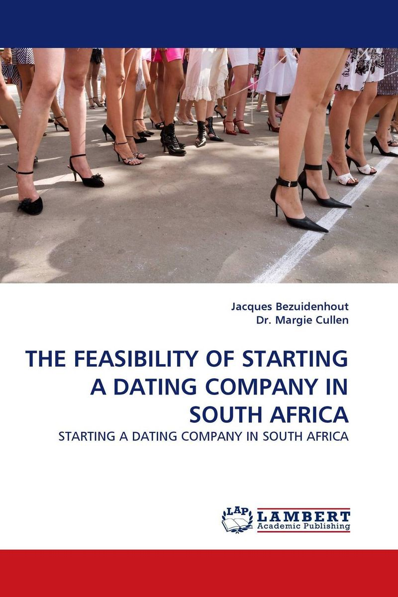 THE FEASIBILITY OF STARTING A DATING COMPANY IN SOUTH AFRICA arcade ndoricimpa inflation output growth and their uncertainties in south africa empirical evidence from an asymmetric multivariate garch m model