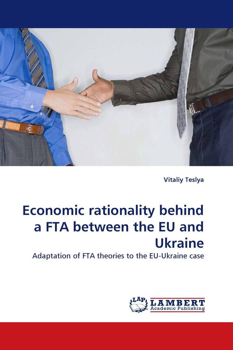 Economic rationality behind a FTA between the EU and Ukraine eduardo mendieta religion and rationality