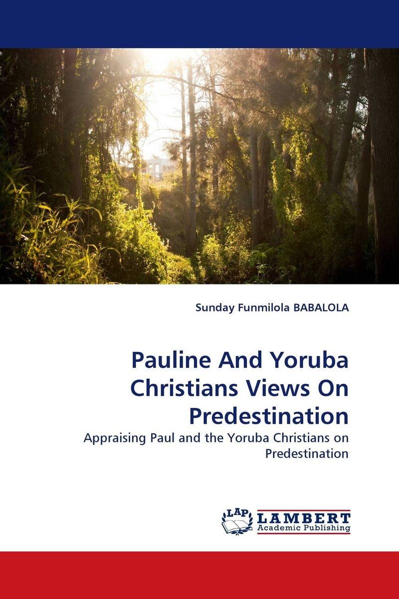 Pauline And Yoruba Christians Views On Predestination paul s use of early jewish wisdom in 1st corinthians