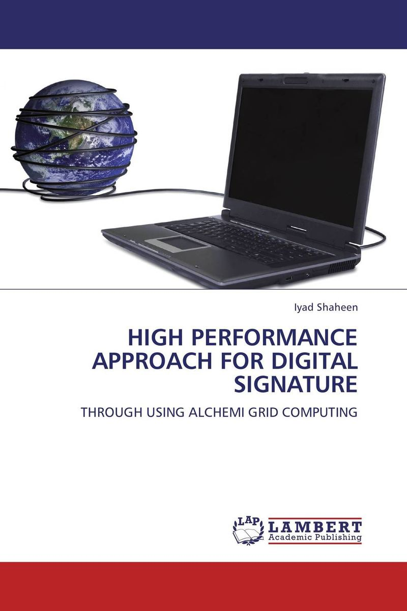 HIGH PERFORMANCE APPROACH FOR DIGITAL SIGNATURE a practical guide to building high performance computing clusters