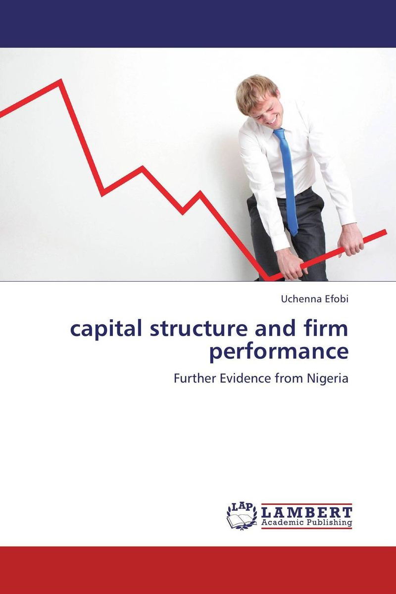 capital structure and firm performance corporate governance and firm value