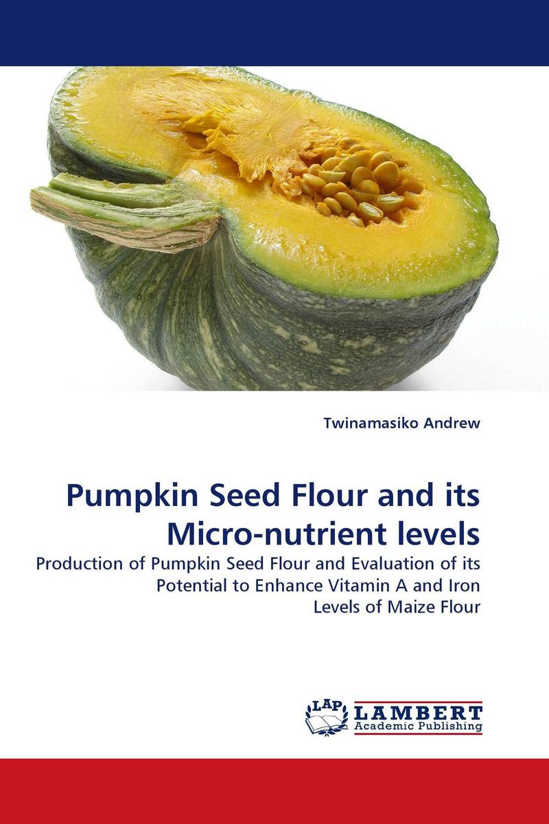 Pumpkin Seed Flour and its Micro-nutrient levels seed dormancy and germination