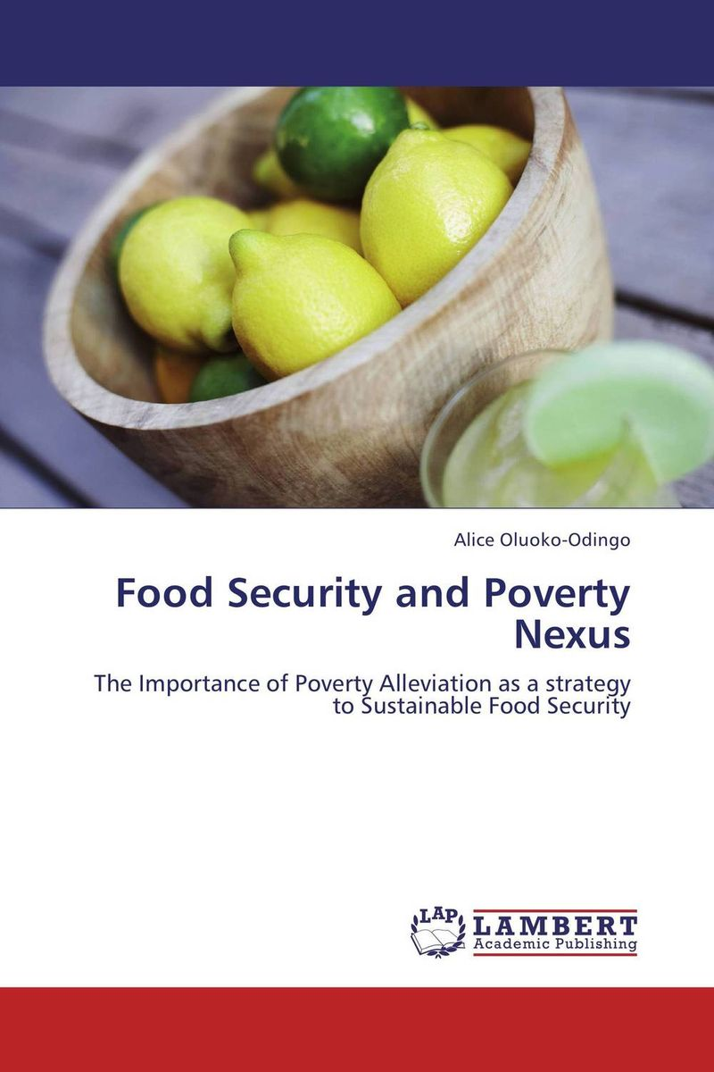 Food Security and Poverty Nexus agatha daniel and charles olungah women s indigenous knowledge in household food security