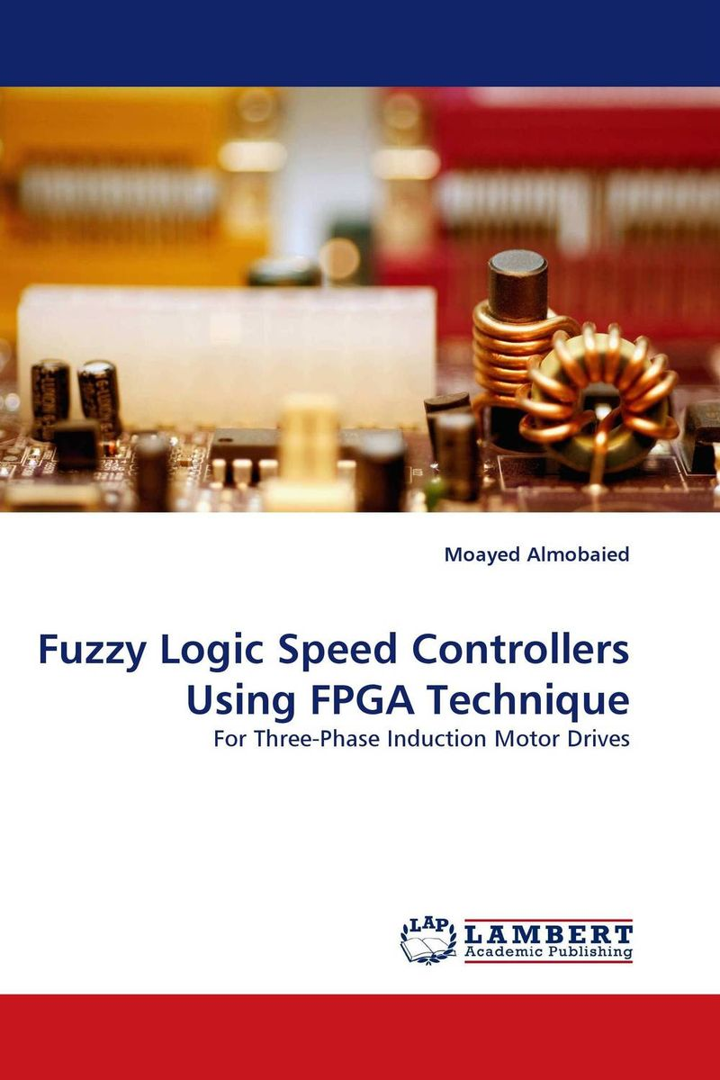 Fuzzy Logic Speed Controllers Using FPGA Technique fuzzy logic supervisory control of discrete event system