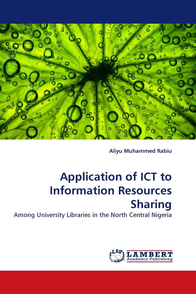 Application of ICT to Information Resources Sharing present status of digital information resources and users perceptions