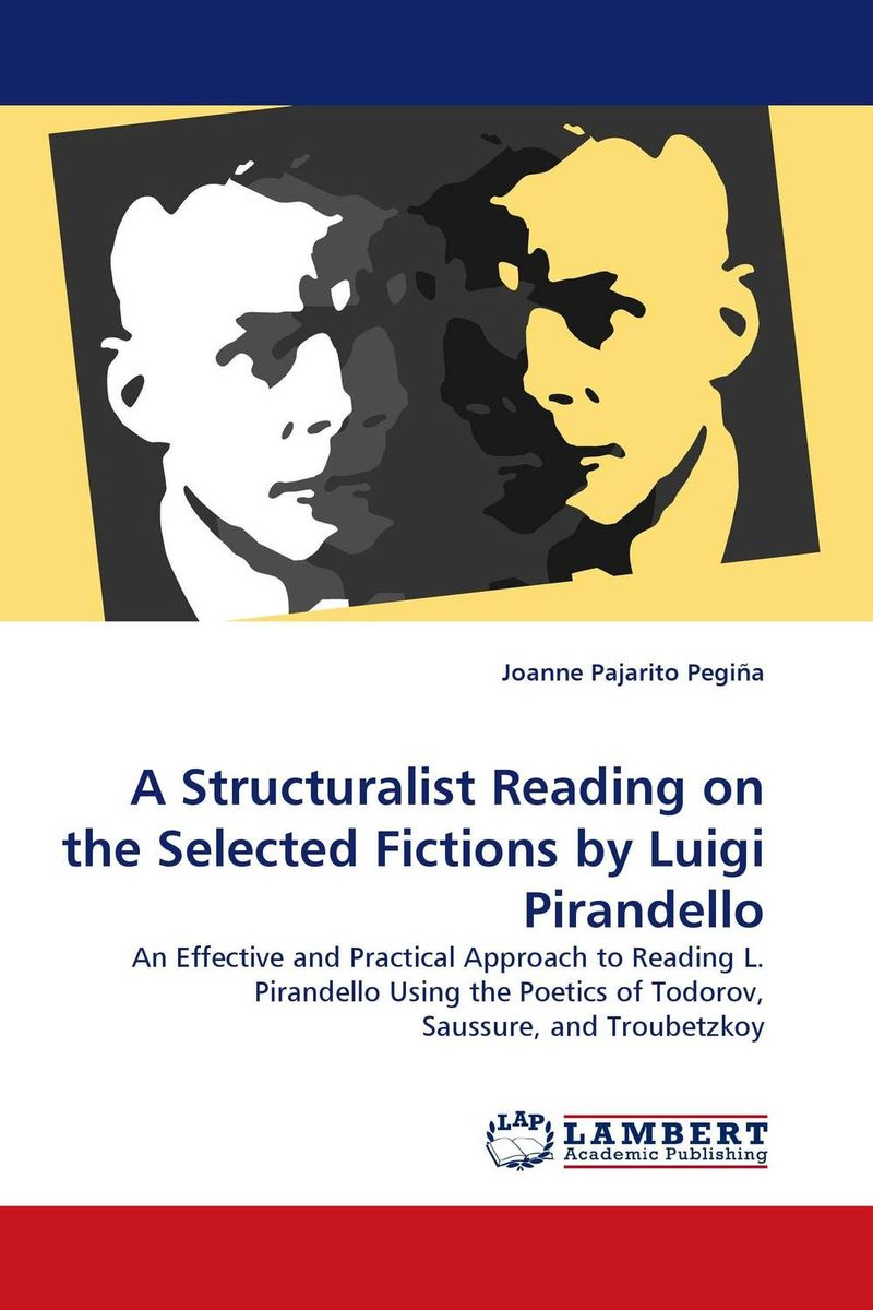 A Structuralist Reading on the Selected Fictions by Luigi Pirandello the comparative typology of spanish and english texts story and anecdotes for reading translating and retelling in spanish and english adapted by © linguistic rescue method level a1 a2