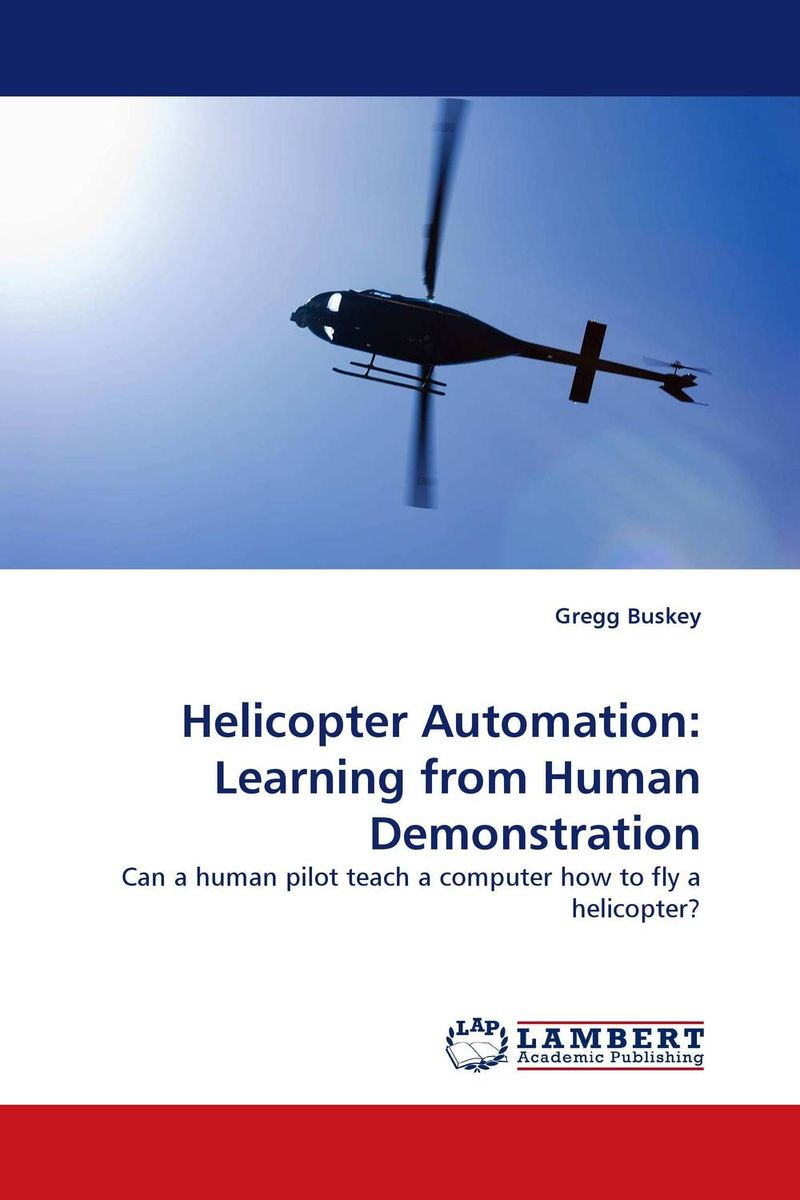 Helicopter Automation: Learning from Human Demonstration exploring of computer fundamentals and office automation