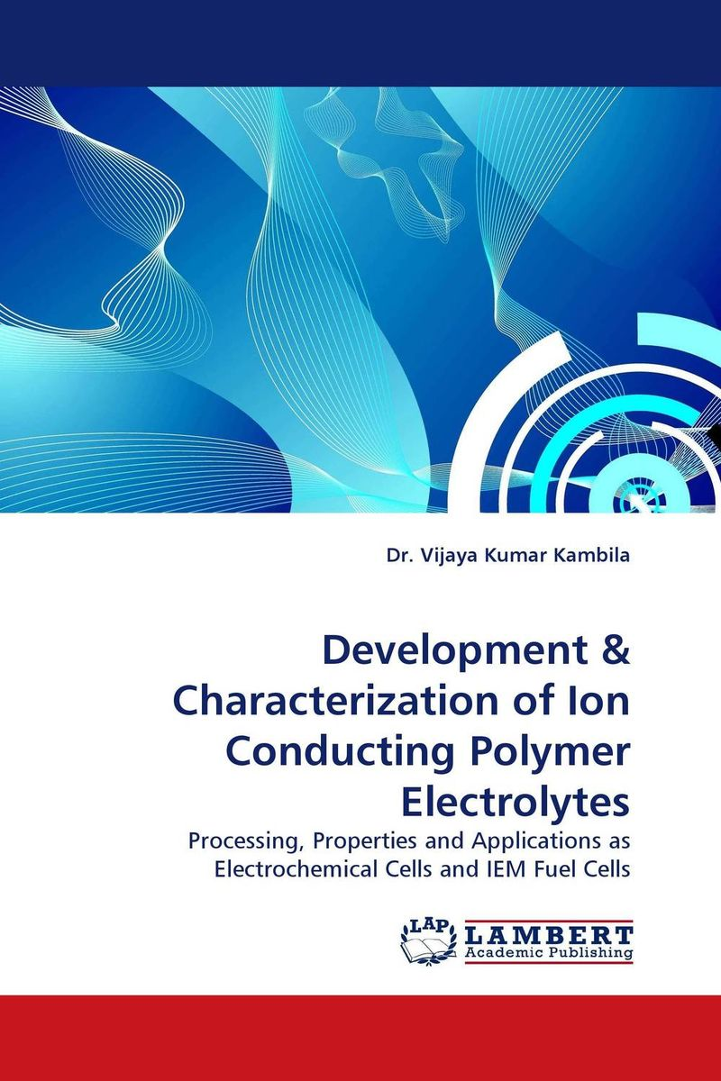 Development & Characterization of Ion Conducting Polymer Electrolytes ajit kumar singh manish kumar and suneeta yadav characterization of flaxseed for development of functional cookies