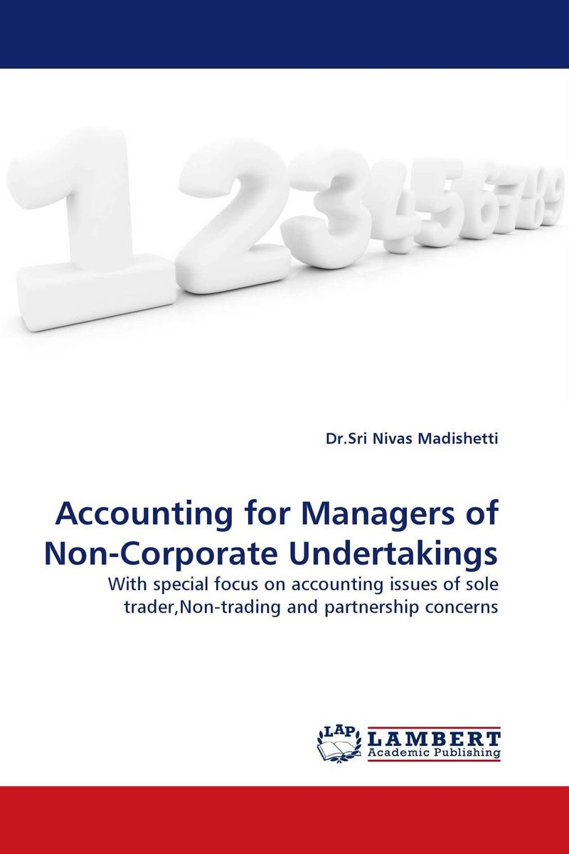 Accounting for Managers of Non-Corporate Undertakings customer orientation as a basis for corporate growth
