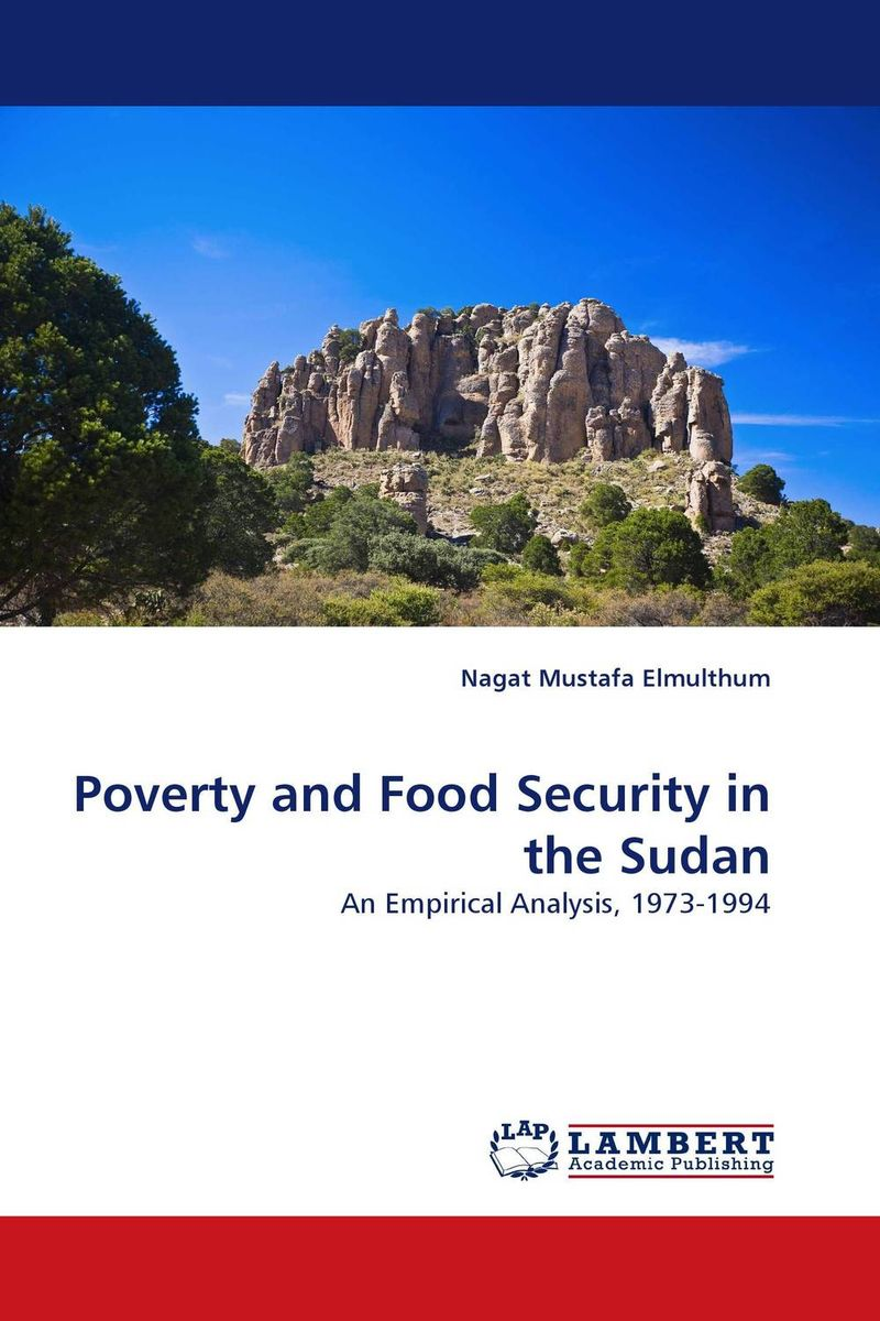 Poverty and Food Security in the Sudan agatha daniel and charles olungah women s indigenous knowledge in household food security