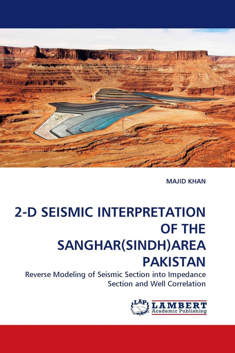 2-D SEISMIC INTERPRETATION OF THE SANGHAR(SINDH)AREA PAKISTAN faisal hussain muhammad abid and syed shahid shaukat ethnobotanical study of mirpurkhas region in sindh pakistan