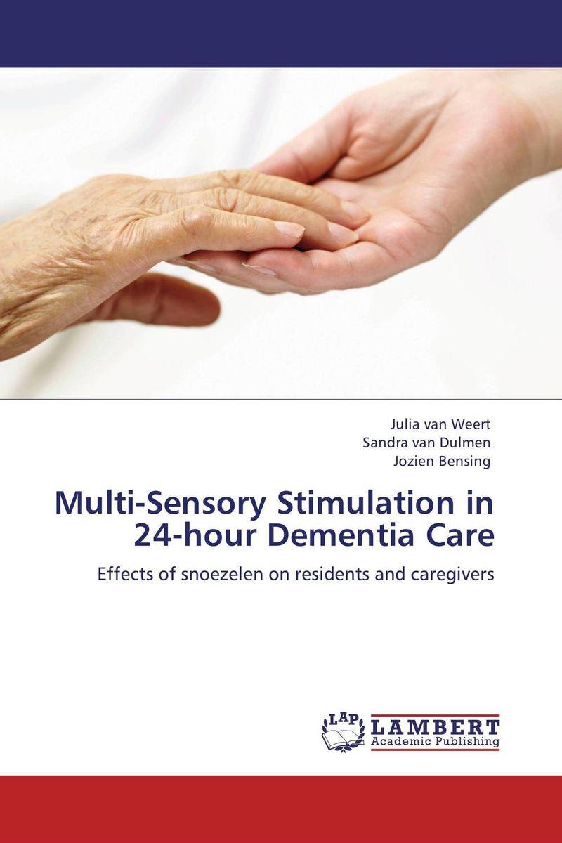 Multi-Sensory Stimulation in 24-hour Dementia Care teaching dementia care – skill and understanding
