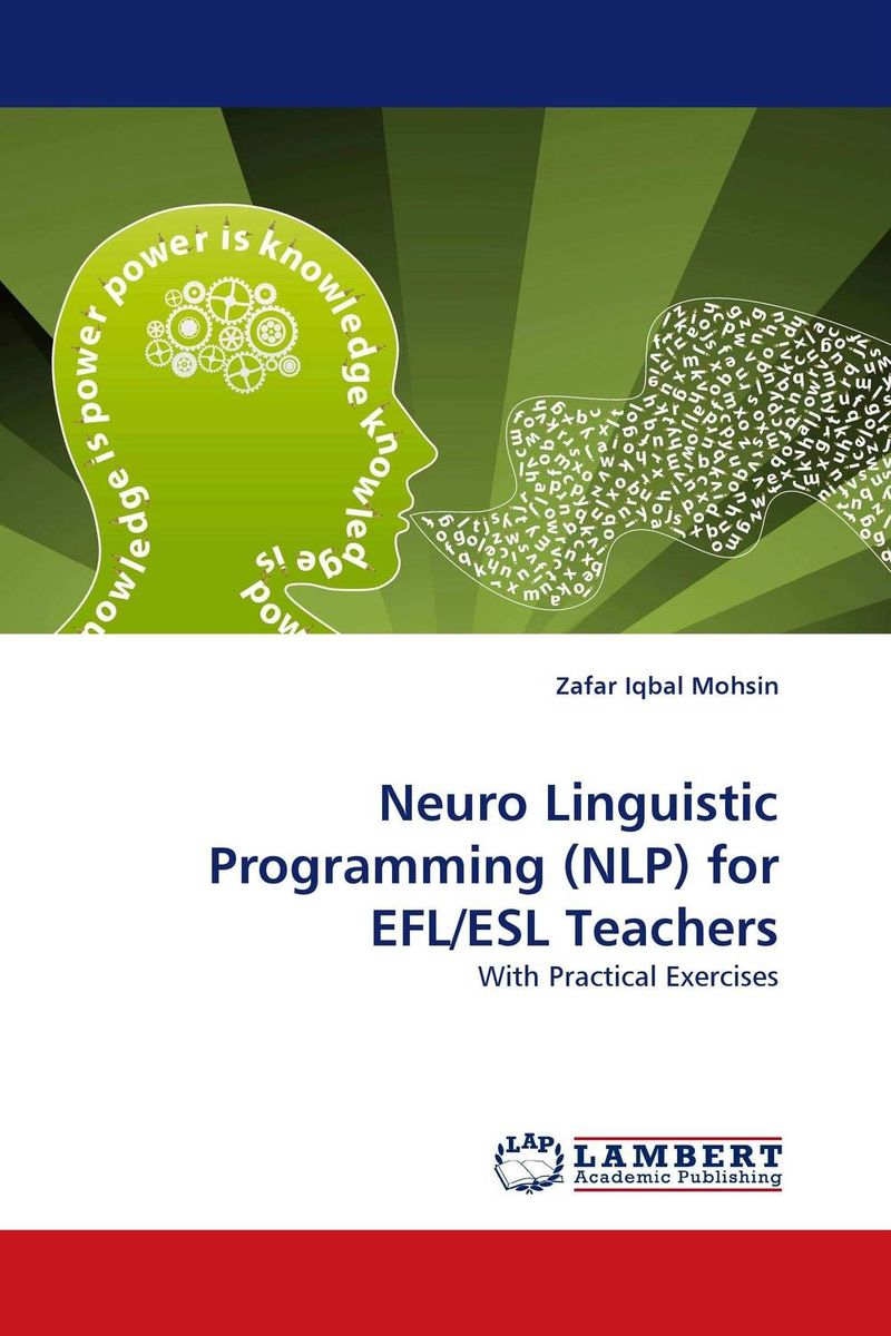 Neuro Linguistic Programming (NLP) for EFL/ESL Teachers linguistic variation in a multilingual setting
