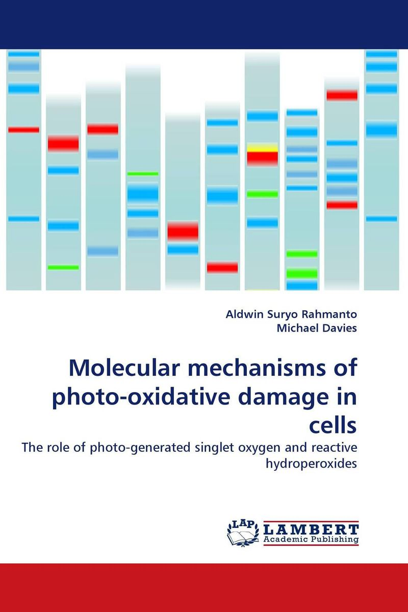Molecular mechanisms of photo-oxidative damage in cells zahra batool asma haque and sana sadiq lead intoxication and evaluation of oxidative stress in humans