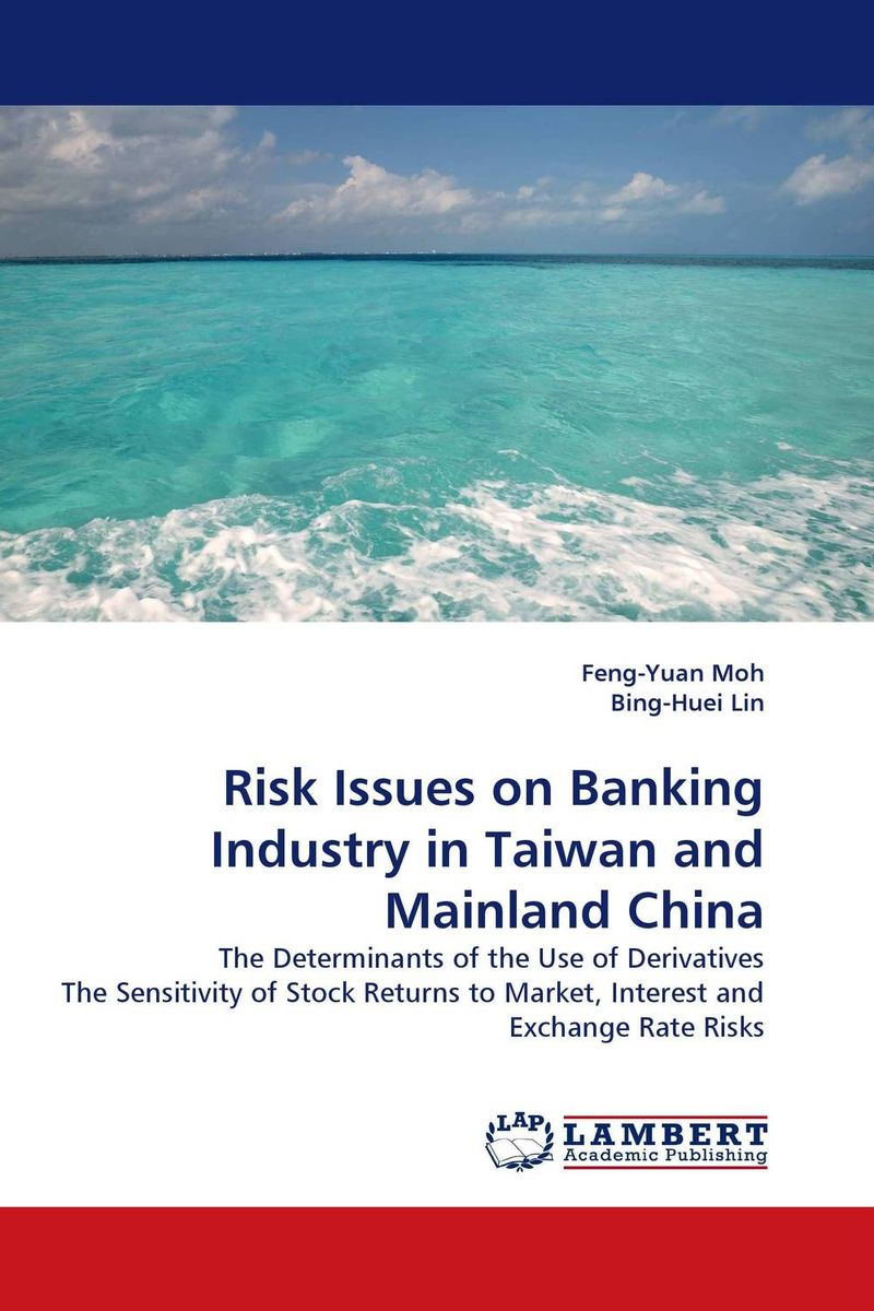 Risk Issues on Banking Industry in Taiwan and Mainland China aygun nusrat alasgarova financial risk forecasting using neuro fuzzy approach