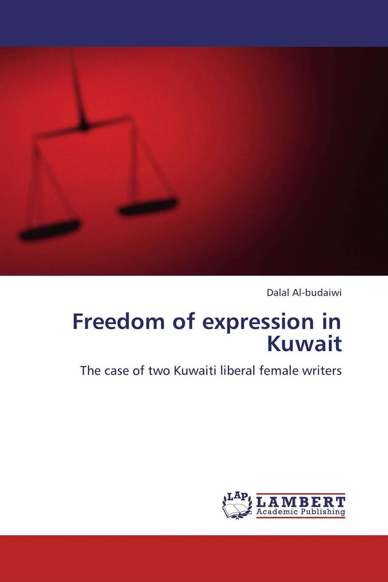 Freedom of expression in Kuwait mart laar the power of freedom