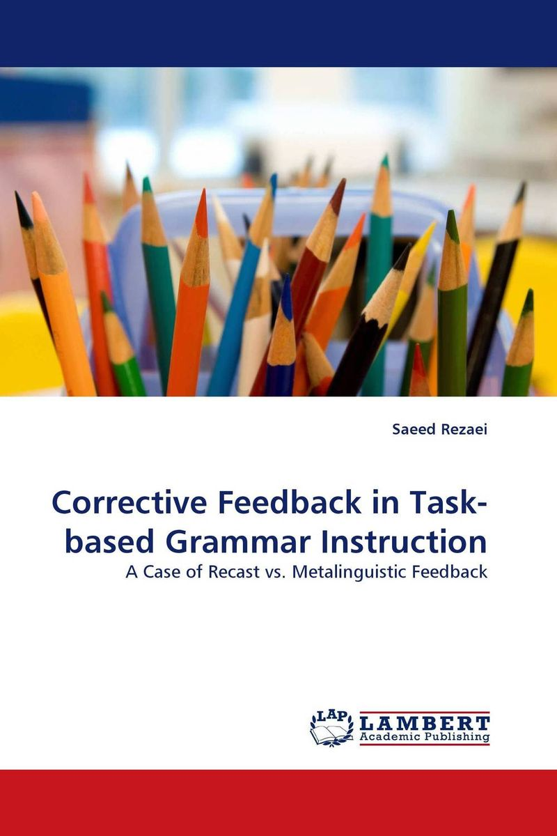 Corrective Feedback in Task-based Grammar Instruction