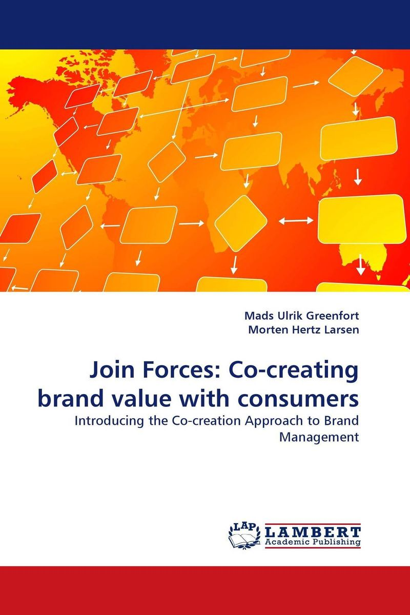 Join Forces: Co-creating brand value with consumers