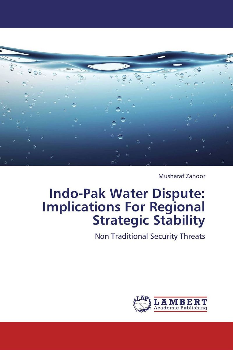 Indo-Pak Water Dispute: Implications For Regional Strategic Stability terrorism kashmir dispute and possible solutions