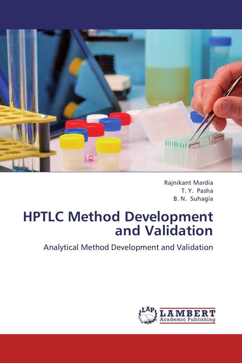 HPTLC Method Development and Validation raja abhilash punagoti and venkateshwar rao jupally introduction to analytical method development and validation