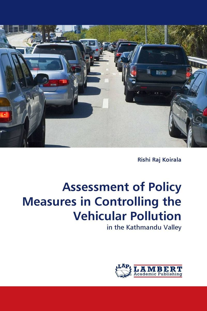 Assessment of Policy Measures in Controlling the Vehicular Pollution peter nash effective product control controlling for trading desks