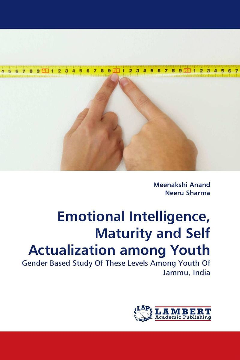 Emotional Intelligence, Maturity and Self Actualization among Youth practitioner s guide to assessing intelligence and achievement