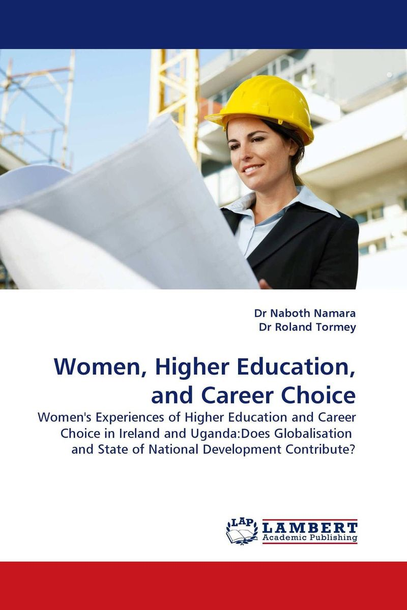 Women, Higher Education, and Career Choice