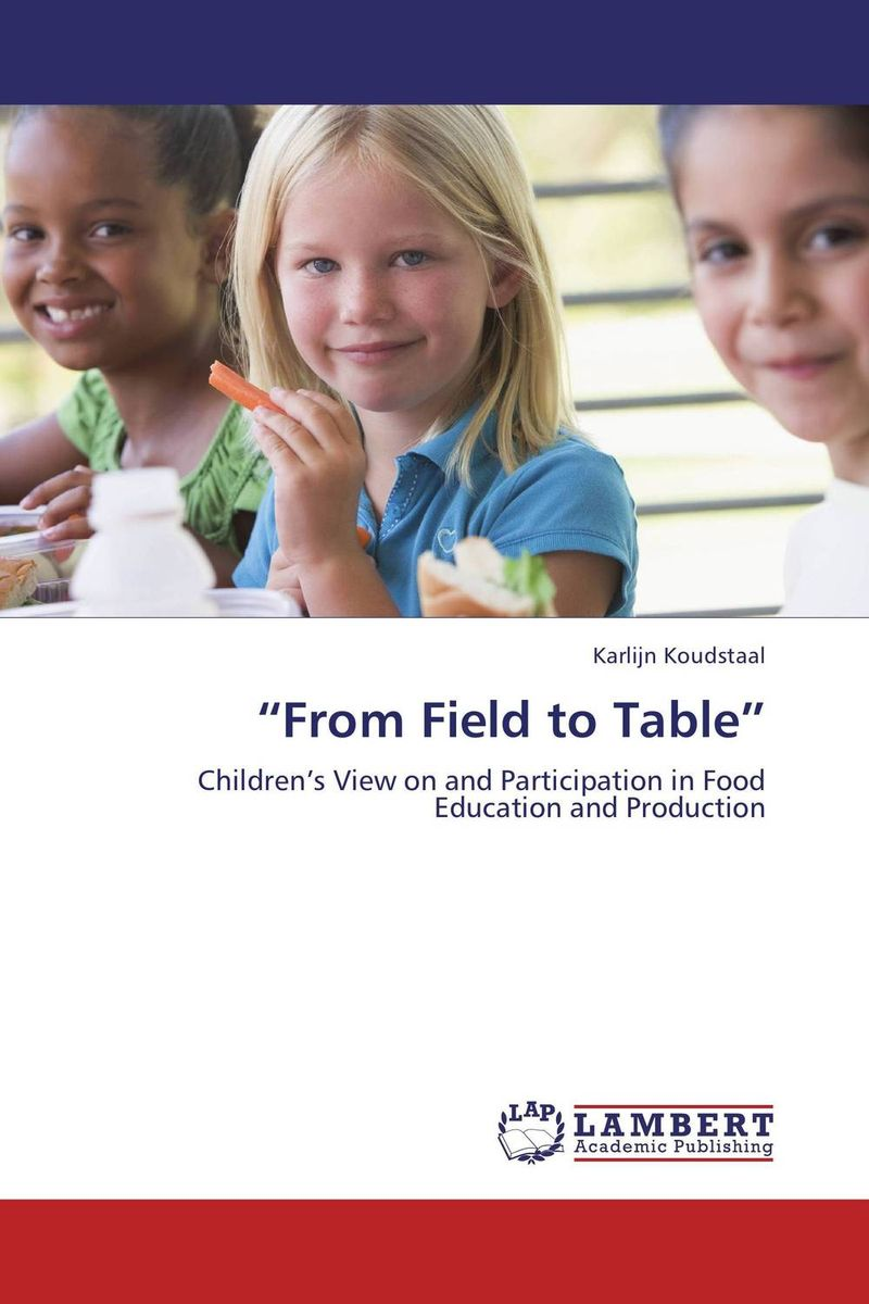 """""""From Field to Table"""" chemistry of food food production and food contact materials"""