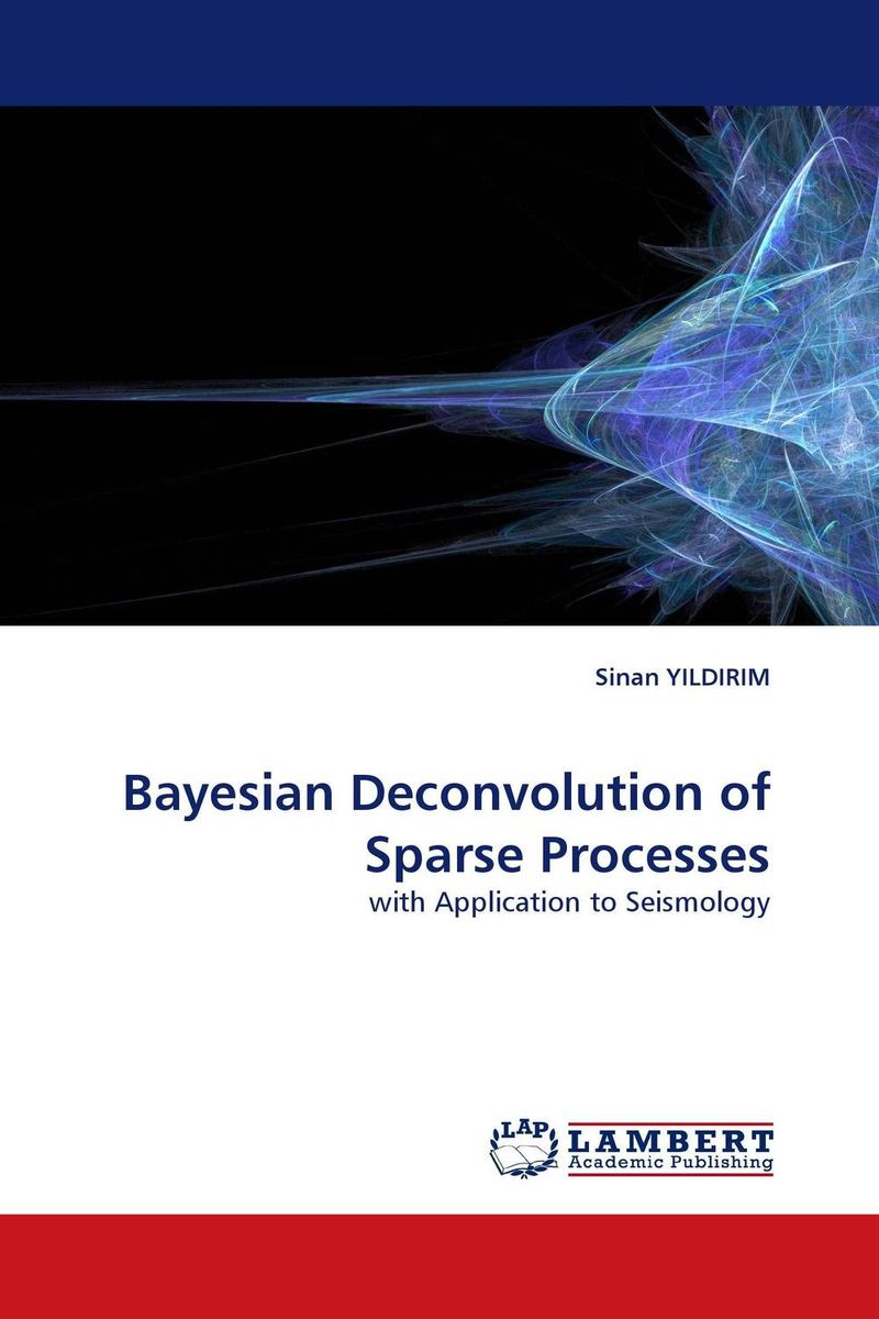 Bayesian Deconvolution of Sparse Processes bayesian deconvolution of sparse processes
