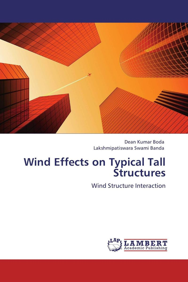 Wind Effects on Typical Tall Structures composite structures design safety and innovation