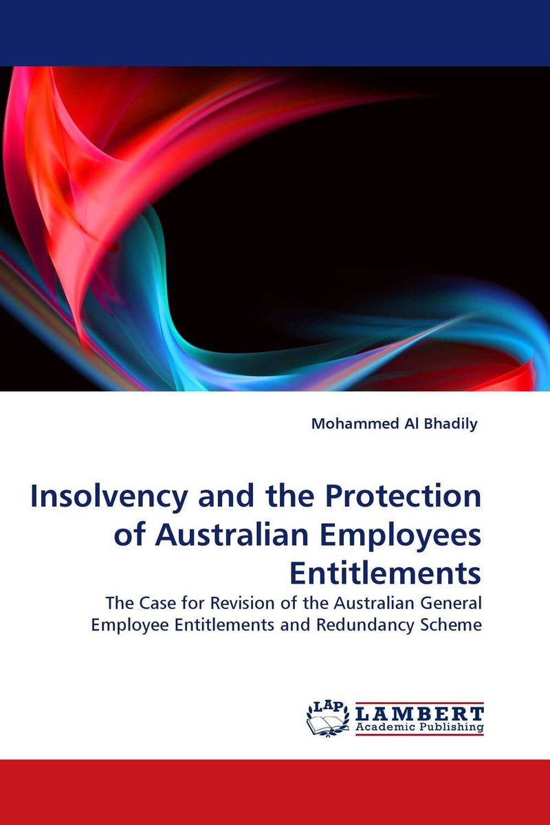Insolvency and the Protection of Australian Employees Entitlements