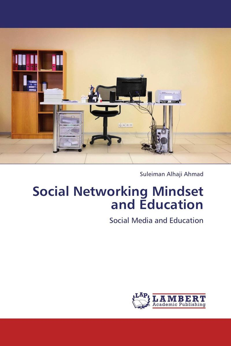 Social Networking Mindset and Education social networking mindset and education