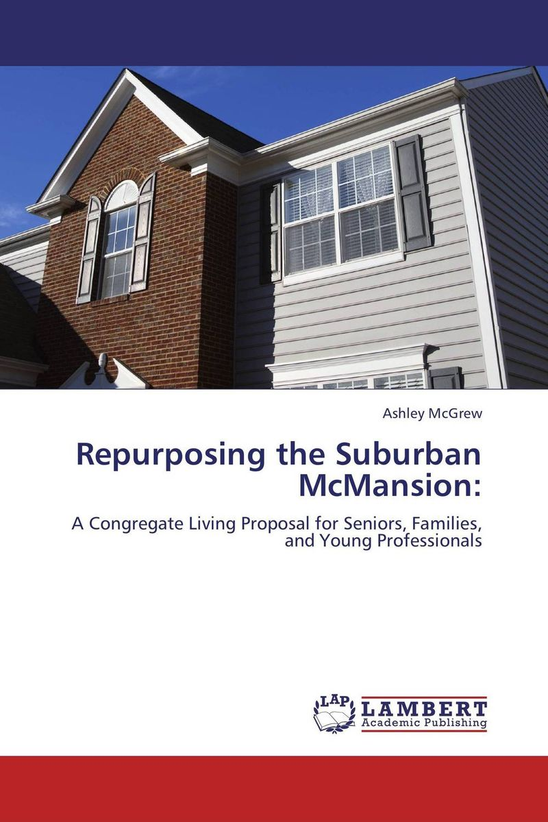 REPURPOSING THE SUBURBAN MCMANSION: presidential nominee will address a gathering