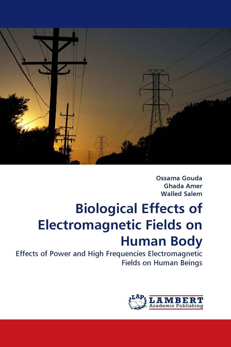 цены Biological Effects of Electromagnetic Fields on Human Body