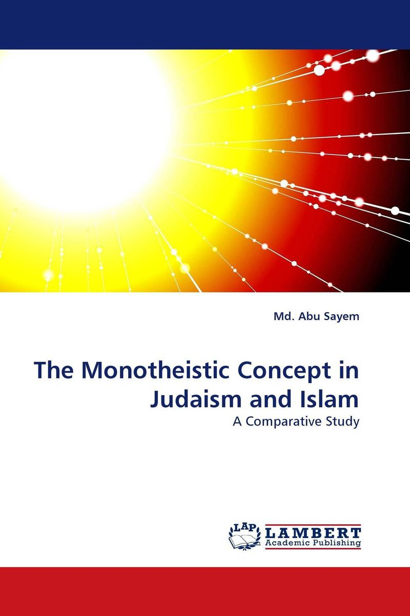 The Monotheistic Concept in Judaism and Islam islam between jihad and terrorism