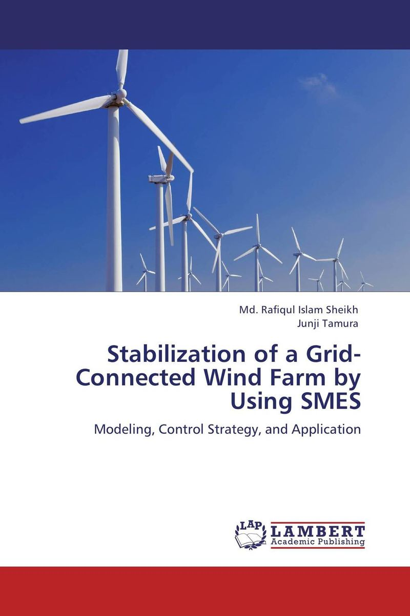 Stabilization of a Grid-Connected Wind Farm by Using SMES the universal energy one kind different degrees
