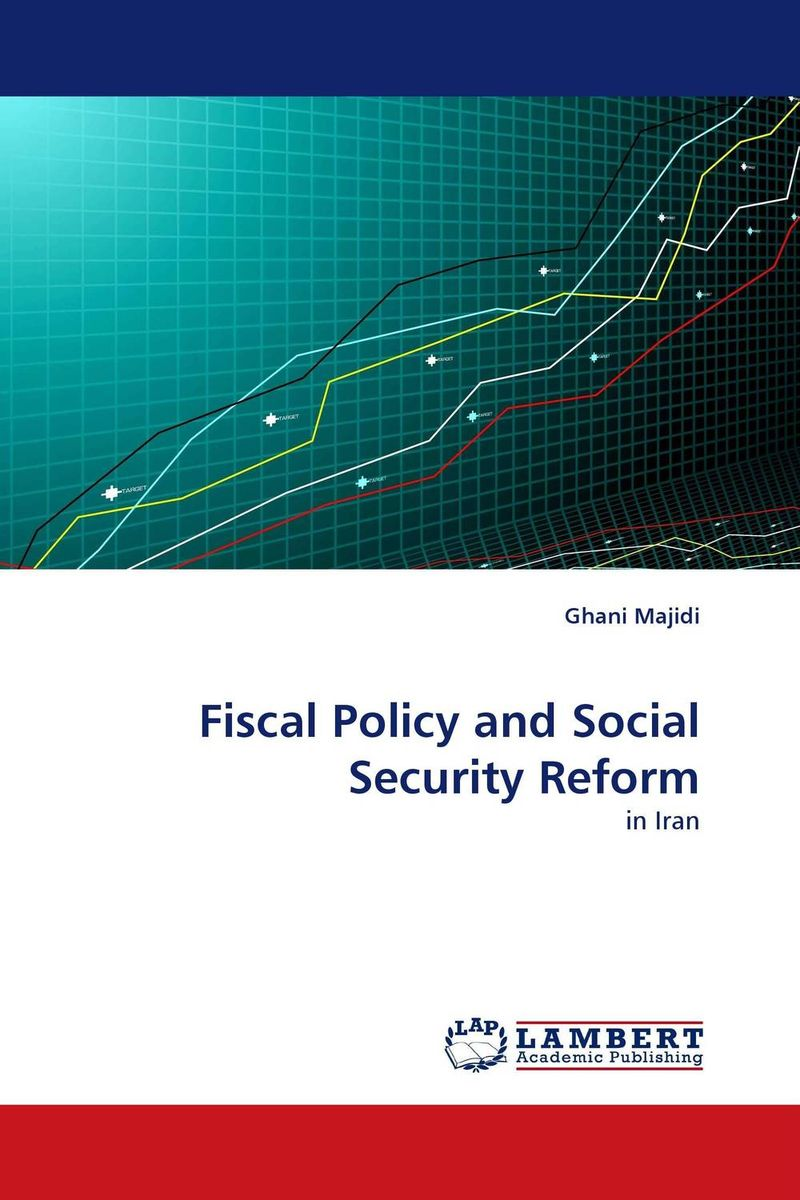 Fiscal Policy and Social Security Reform aging population and pension system reform in china