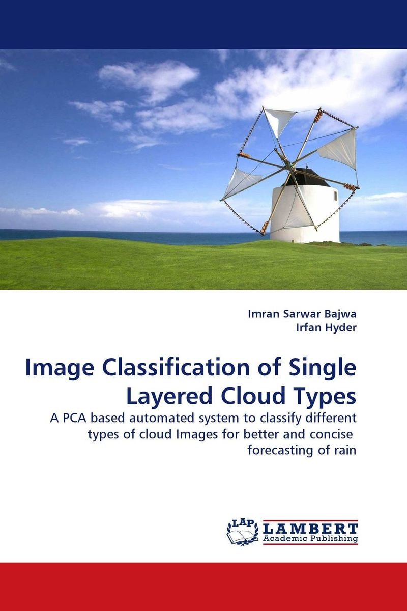 Image Classification of Single Layered Cloud Types land cover classification by digital image processing