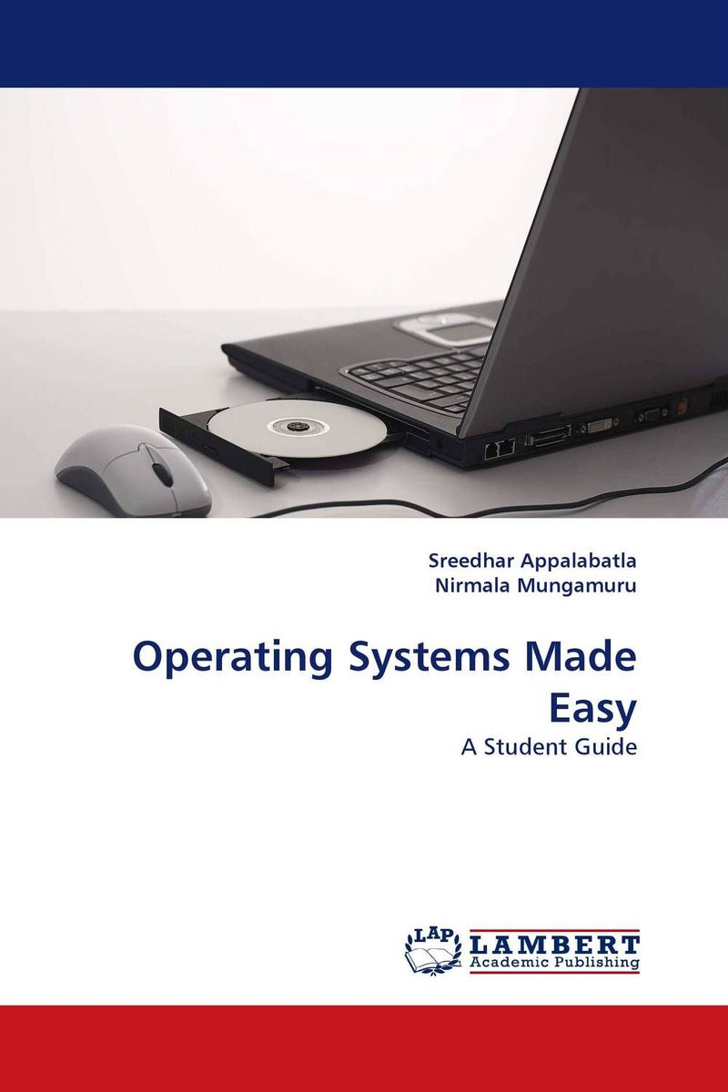 Operating Systems Made Easy managing projects made simple