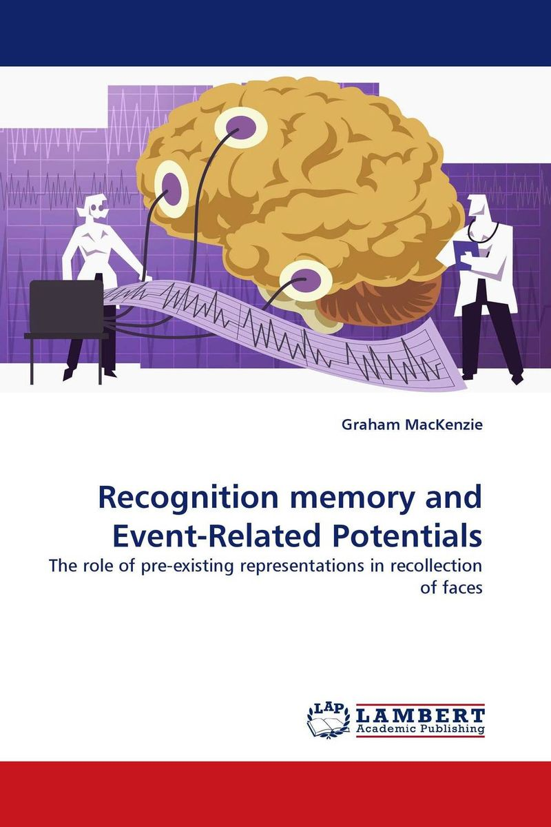 Recognition memory and Event-Related Potentials event related potentials of attention and memory inpost traumatic stress