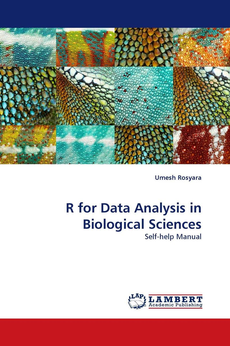 R for Data Analysis in Biological Sciences