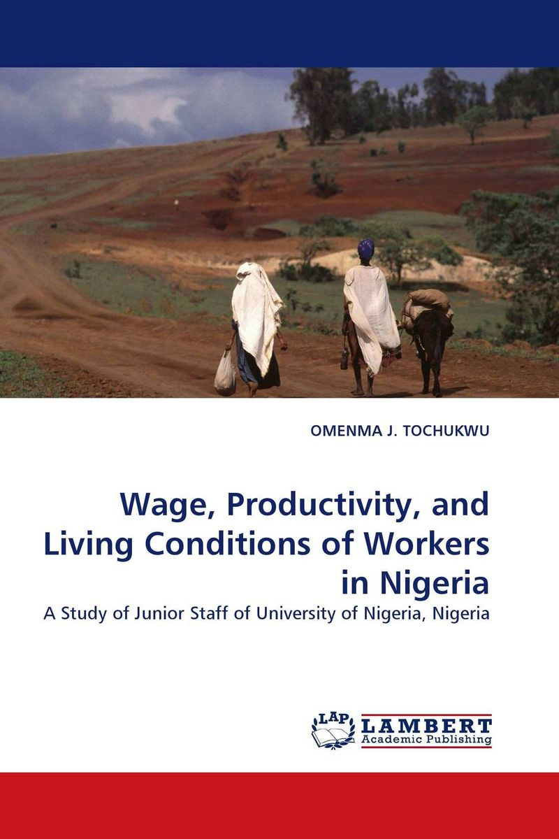 Wage, Productivity, and Living Conditions of Workers in Nigeria